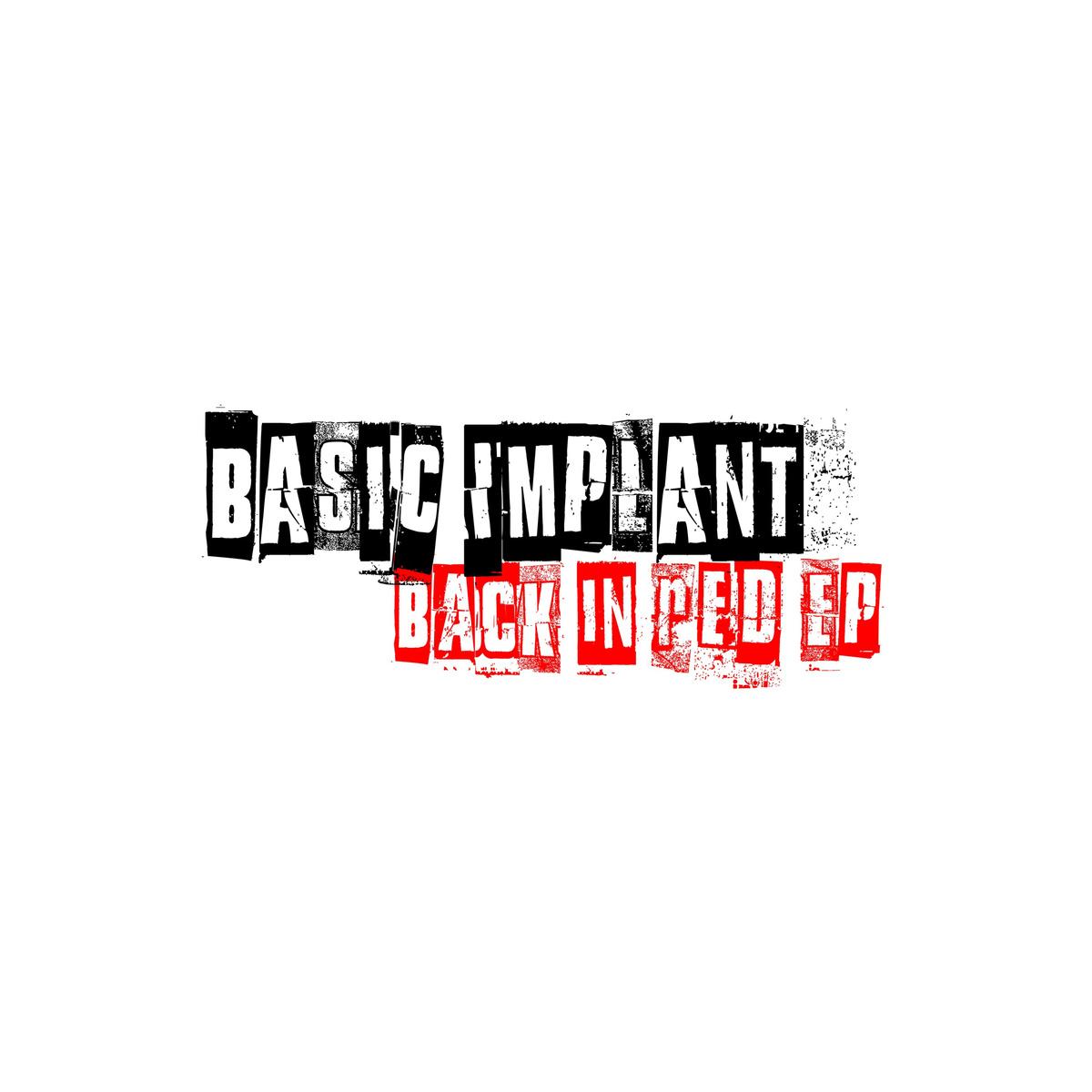 Basic Implant – Back In Red (Sophie Nixdorf RMX)
