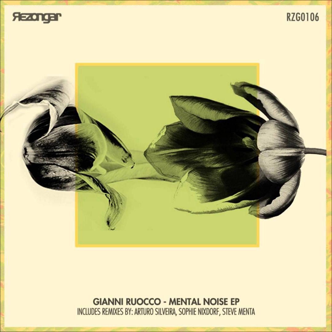 Gianni Ruocco – Mental Noise (Sophie Nixdorf Remix)