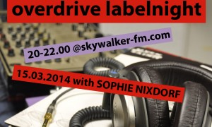 Overdrive_Labelnight_2014_03_15_Sophie_Nixdorf
