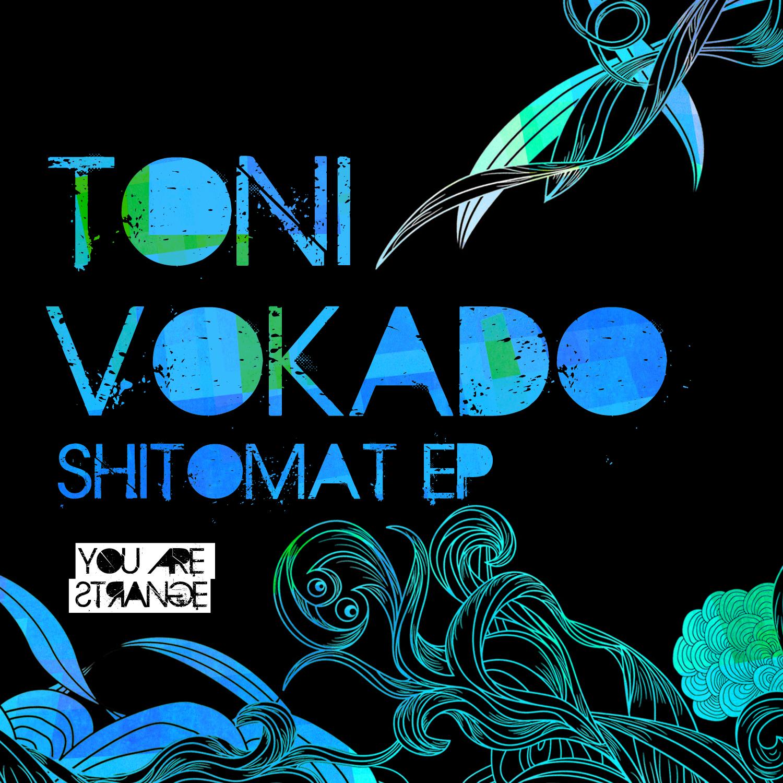 Toni Vokado – Shitomat (Sophie Nixdorf Remix)