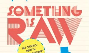 Something_is_raw_qu